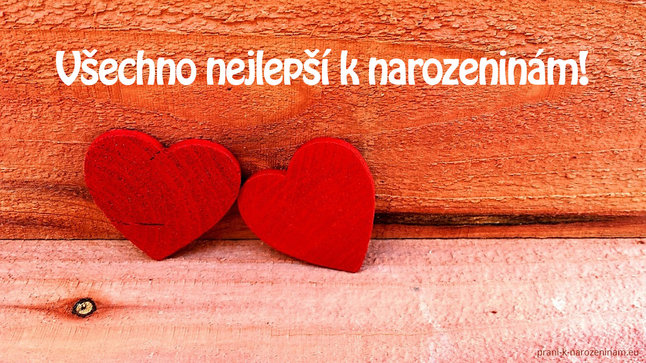 přání k narozeninám z lásky Přání k narozeninám pro ženy | Prani k narozeninam.eu přání k narozeninám z lásky