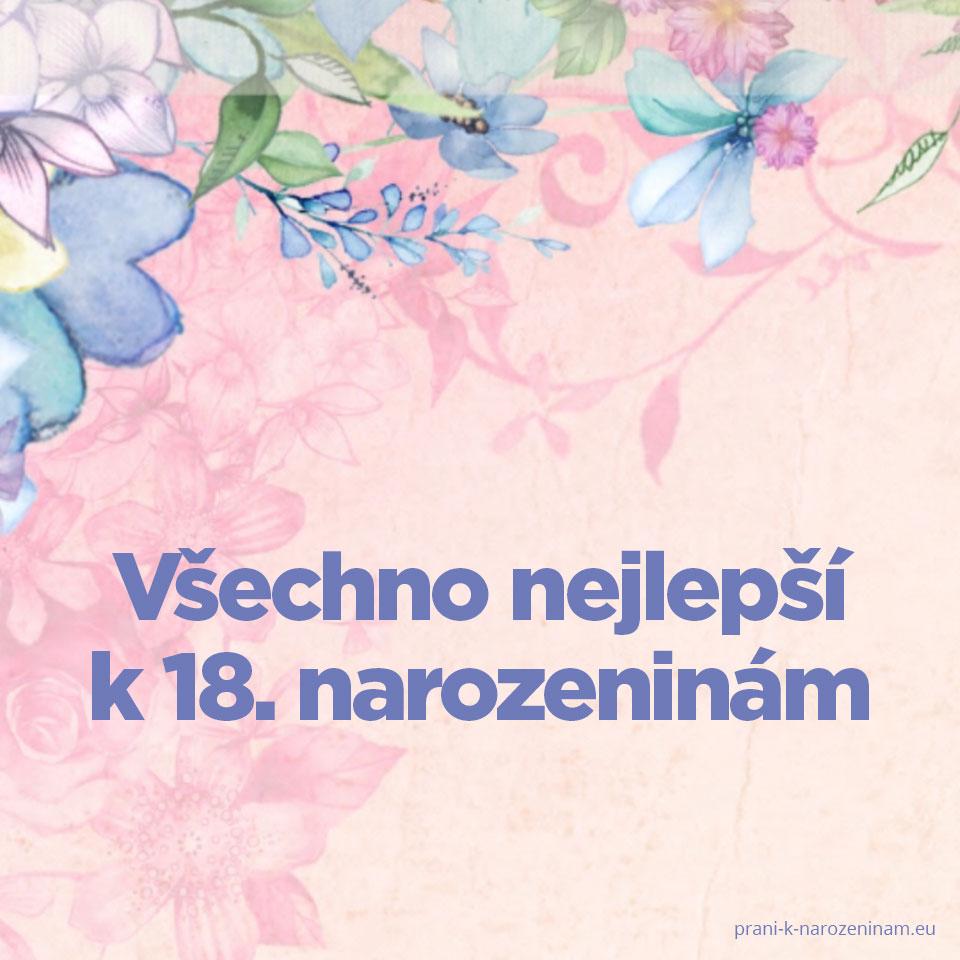 přání k 18 narozeninám pro kamarádku Přání k 18. narozeninám | Prani k narozeninam.eu přání k 18 narozeninám pro kamarádku