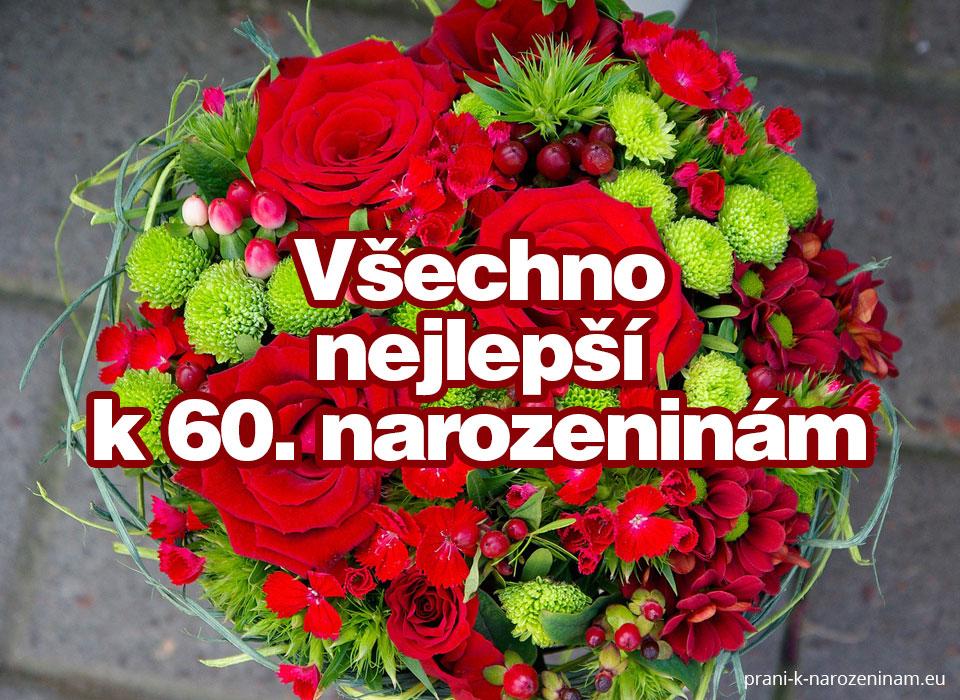 narozeninový proslov k 60 narozeninám Přání k 60. narozeninám | Prani k narozeninam.eu narozeninový proslov k 60 narozeninám
