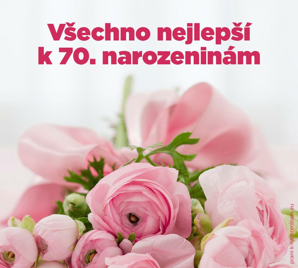 blahopřání k 70 narozeninám Přání k 70. narozeninám | Prani k narozeninam.eu blahopřání k 70 narozeninám